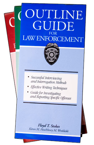 Outline Guide for Law Enforcement