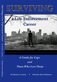 Surviving a Law Enforcement Career